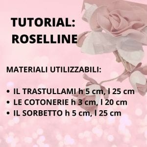 Tutorial Roselline